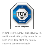 Mizuho Medy Co., Ltd. obtained ISO13485 certification for the quality system for our head office and the Tosu plant.
